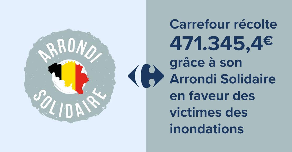 Carrefour récolte 471.345,4 € grâce à son Arrondi Solidaire en faveur des victimes des inondations