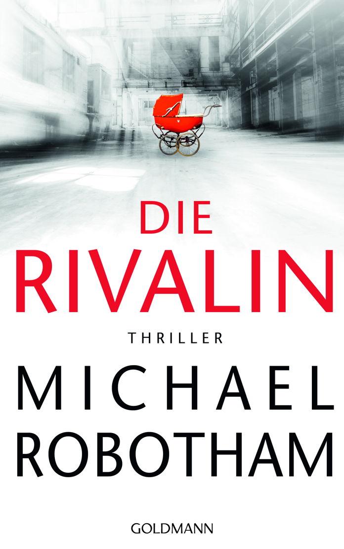"""Mit """"Die Rivalin"""" ist dem Autor ein emotional packender Thriller gelungen."""