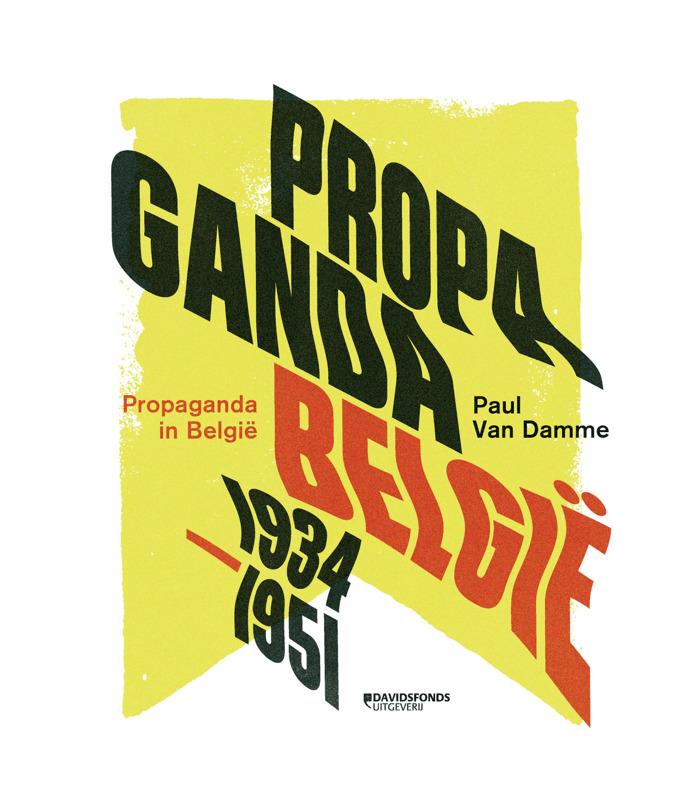 Historicus Paul Van Damme belicht hoe propaganda werkt in 'Propaganda in België (1934 - 1951)'