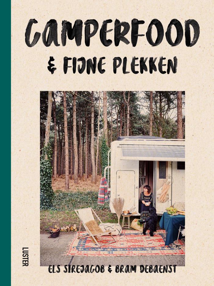 Preview: Uitgeverij Luster stelt voor : Camperfood & fijne plekken