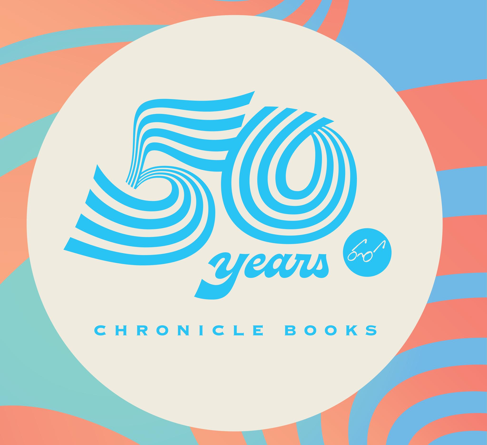 Press Release: Chronicle Books Celebrates 50 Year Anniversary