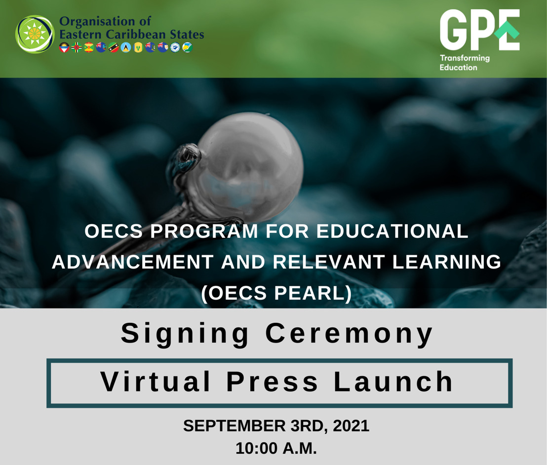 [MEDIA ALERT] Virtual Launch of OECS Program for Educational Advancement and Relevant Learning (PEARL)