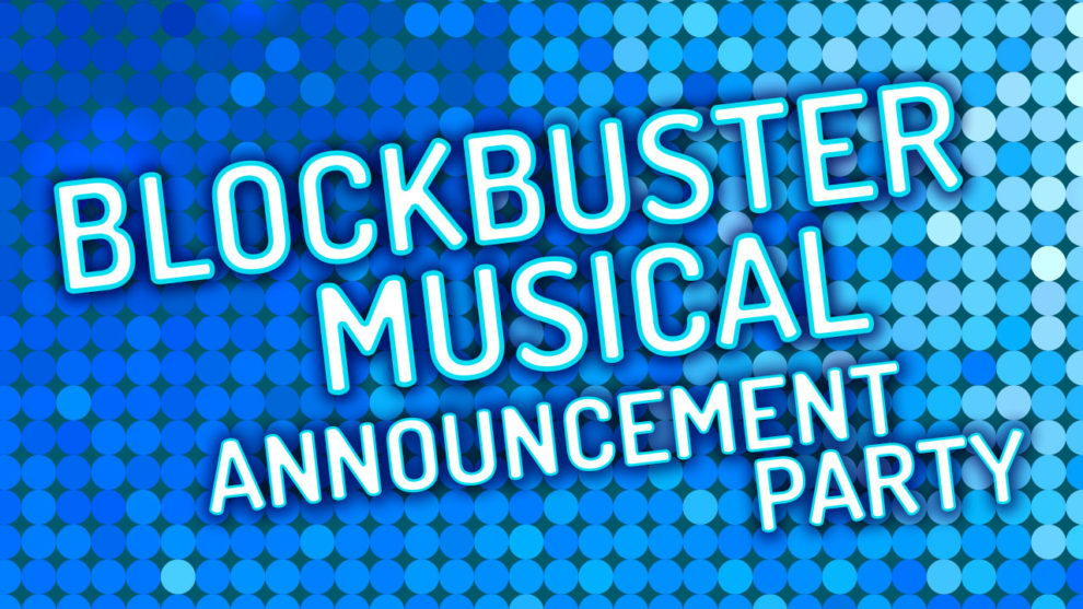 Blockbuster Musical Announcement promotional flier