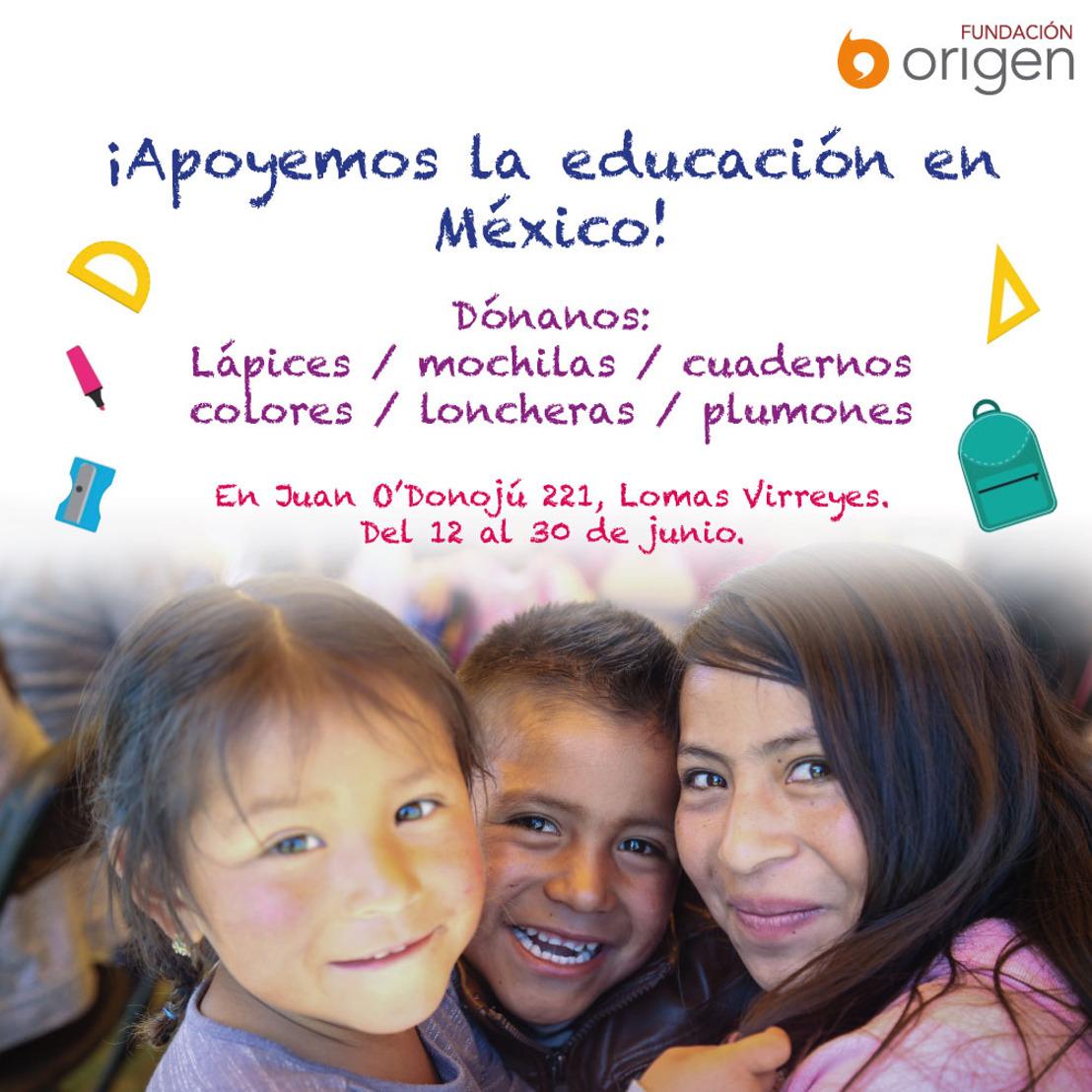 Por una educación digna, Fundación Origen te invita a su colecta anual de útiles escolares