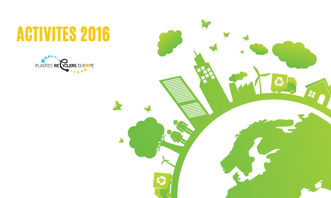 Plastics Recyclers Europe Activities 2016