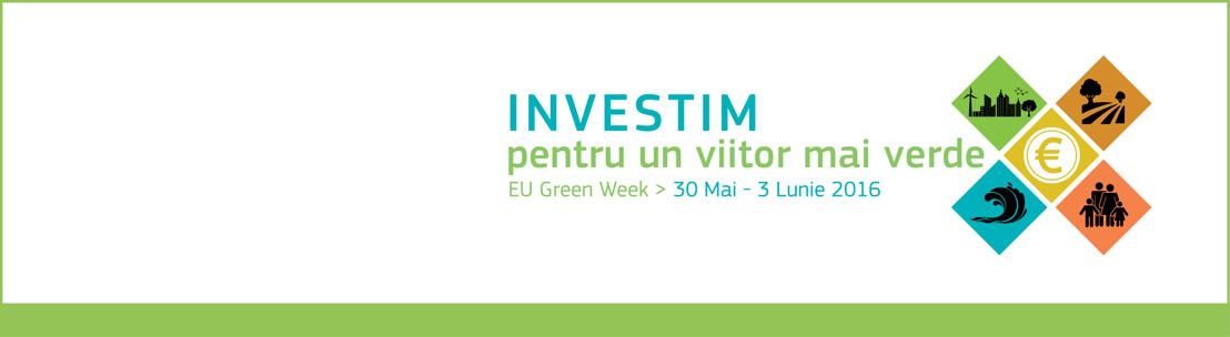 Investiții dedicate unui viitor mai ecologic – UE lansează Săptămâna verde, ediția 2016