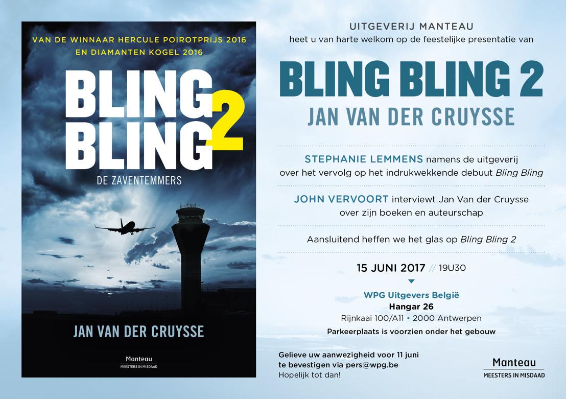 'Bling Bling 2. De Zaventemmers' - Het langverwachte vervolg op de bekroonde debuutthriller van Jan Van der Cruysse