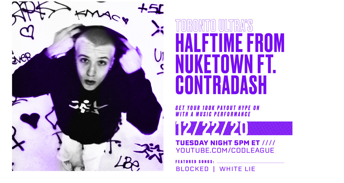 HALFTIME FROM NUKETOWN: CONTRADASH TO PERFORM AT TORONTO ULTRA TOURNAMENT