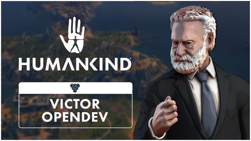 PLAY 4 ERAS OF HUMANKIND ON AN EXCLUSIVE NEW MAP IN THE VICTOR OPENDEV, AVAILABLE NOW