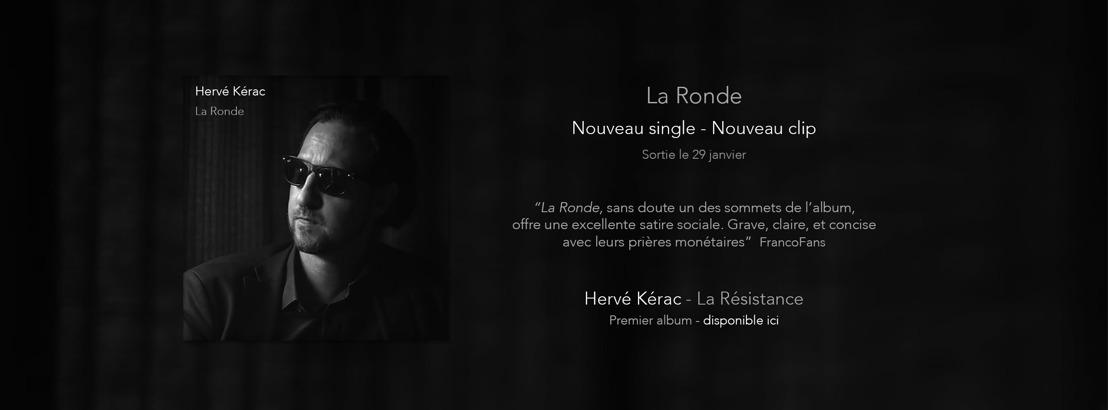 """Hervé Kérac : Nouveau clip """"La Ronde"""", extrait de son premier album """"La Résistance"""""""