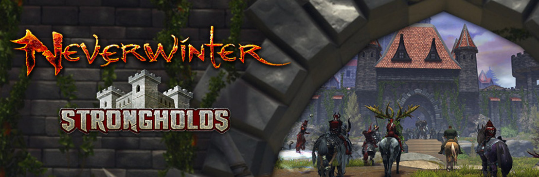 La più grande espansione di Neverwinter mai pubblicata ora spiegata nel nostro ultimo trailer di Strongholds.