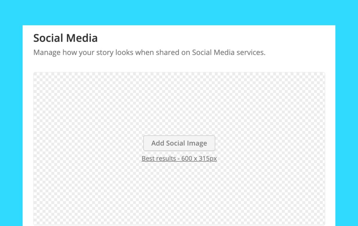 Help: Customize how a Story looks on social media
