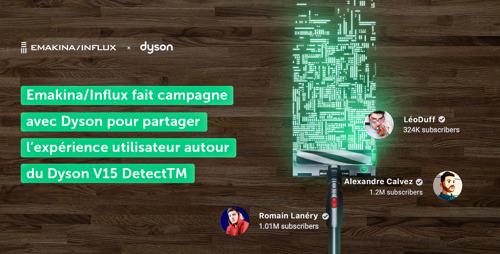 Emakina/Influx fait campagne avec Dyson pour partager l'expérience utilisateur autour du Dyson V15 Detect