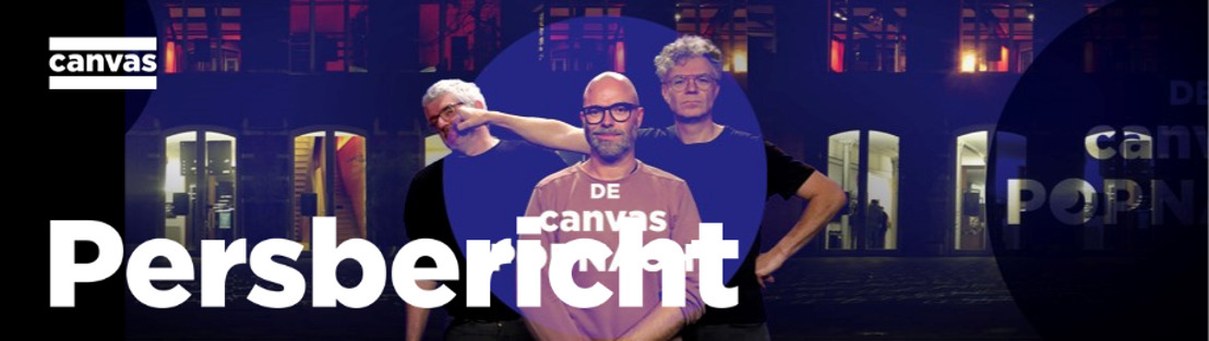 Canvas presenteert de tweede editie van De Canvas Popnacht