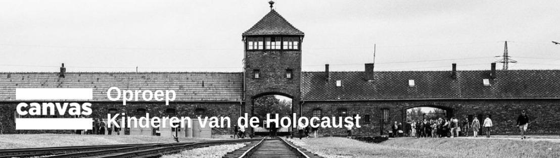 Oproep| Canvas zoekt getuigen voor documentaire reeks: Kinderen van de Holocaust
