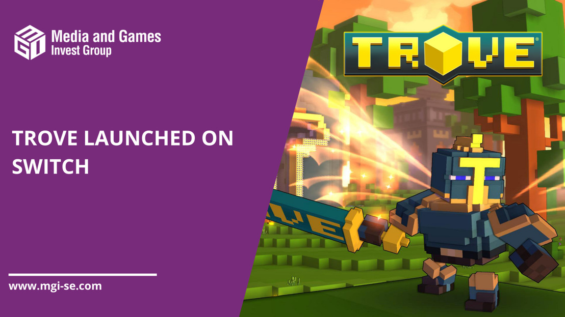 Media and Games Invest games segment gamigo announced the launch of Trove on Nintendo Switch
