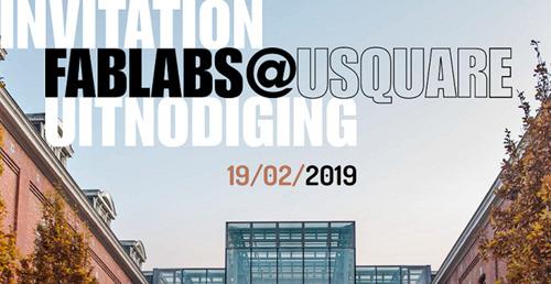 Persuitnodiging: Beleef de nieuwe industriële revolutie en ontdek de FabLabs van VUB en ULB op de site van Usquare.brussels