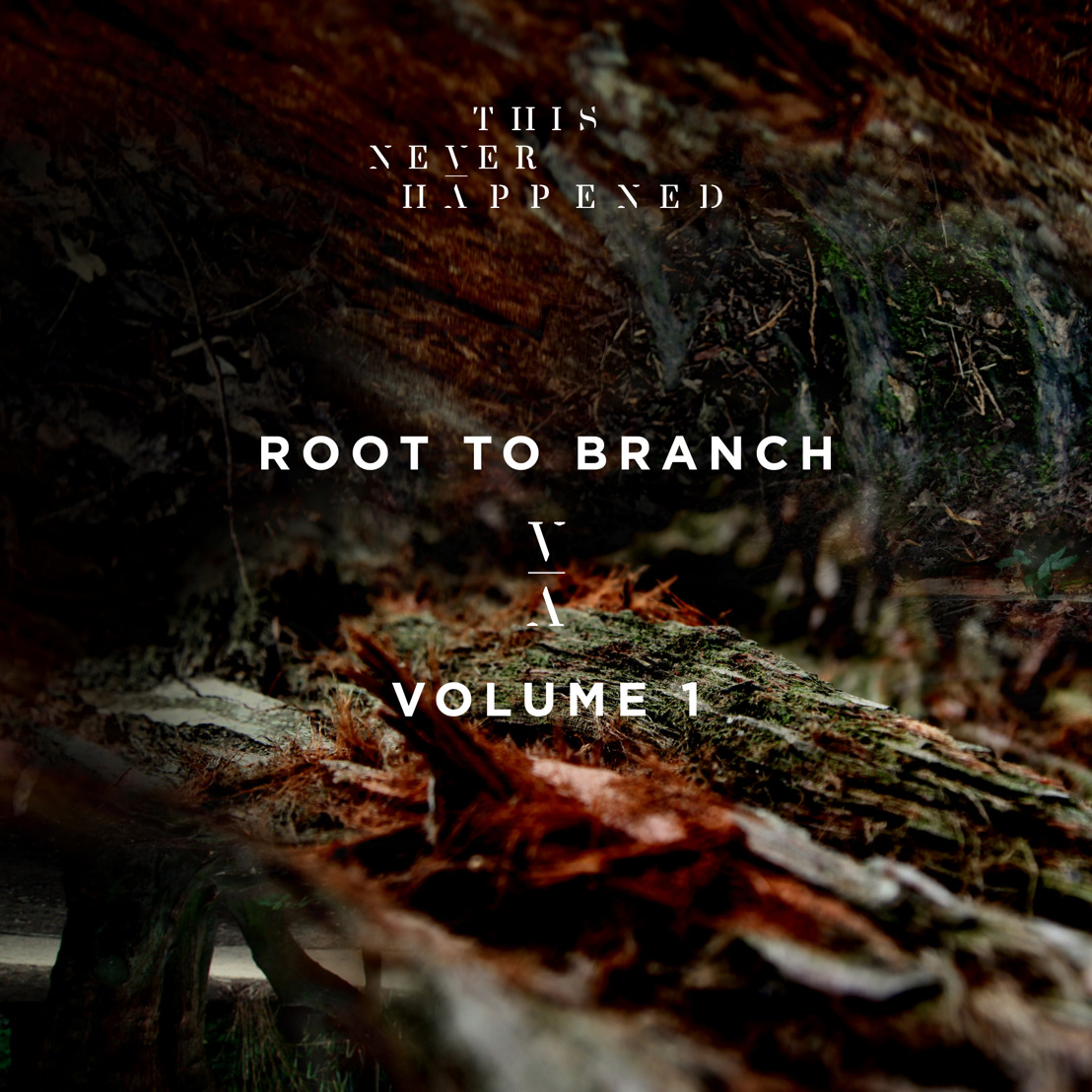 'This Never Happened' Announces 'Root To Branch, Volume 1'