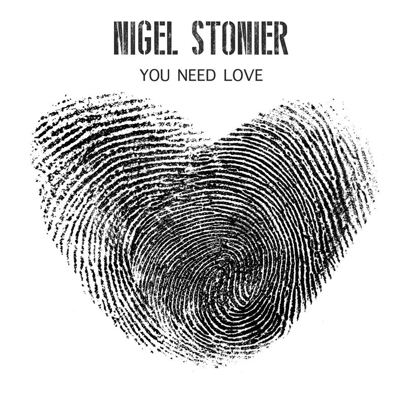 Nigel Stonier - You Need Love (single cover)