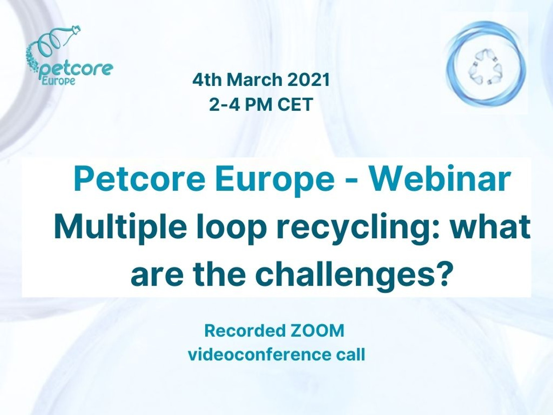 Webinar - Multiple Loop Recycling: what are the challenges?