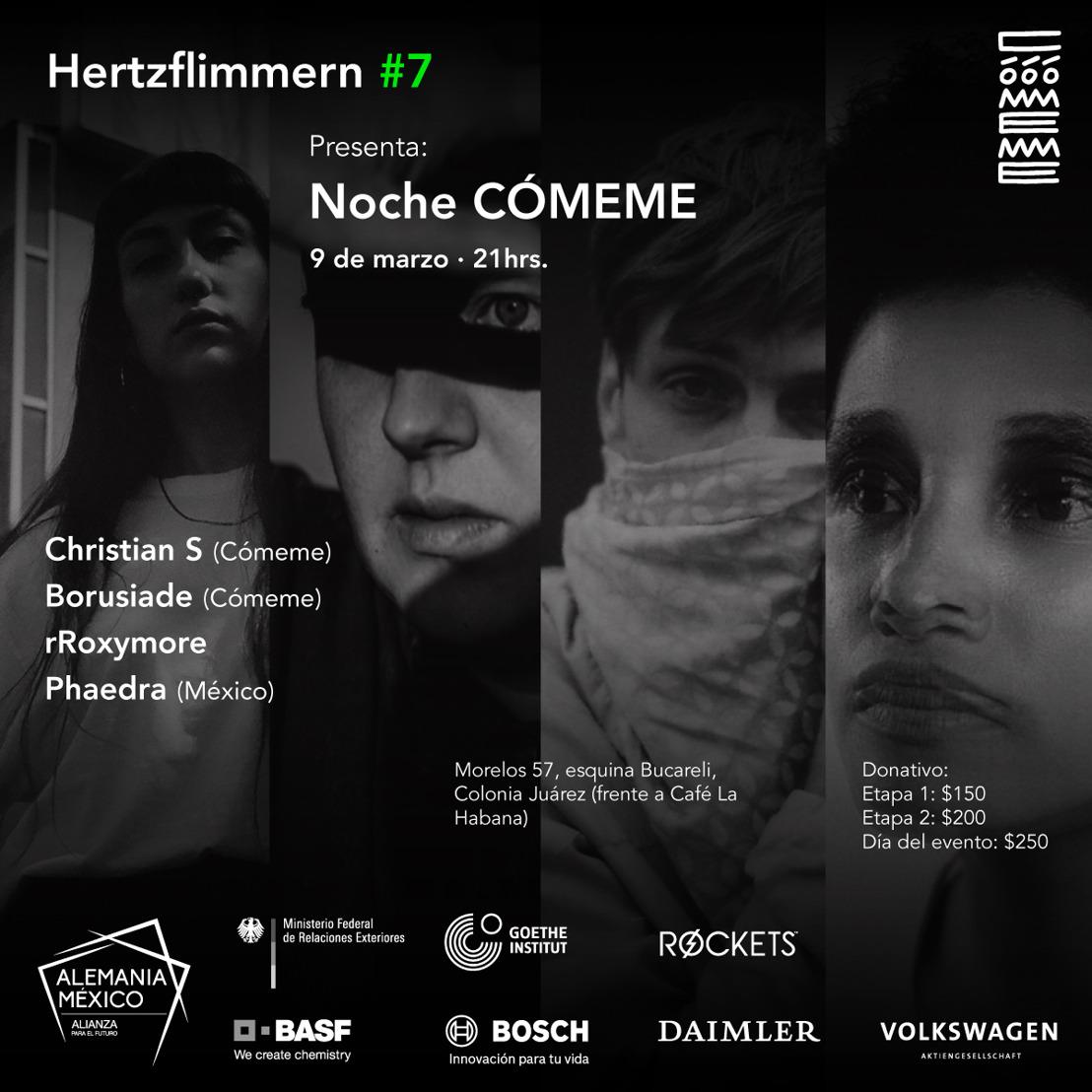 HERTZflimmern 7 presenta: Noche Cómeme