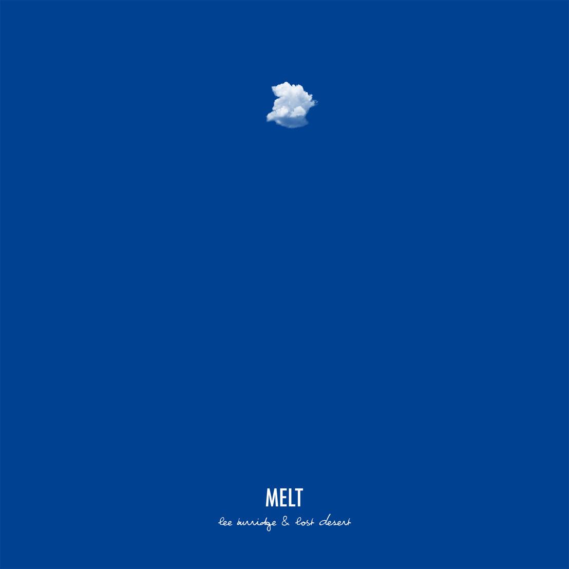 Lee Burridge and Lost Desert Release Transcendental New Album 'Melt'