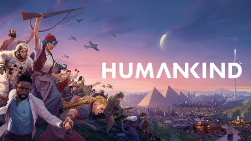 HUMANKIND is Out Now. Watch the Live Action Launch Trailer