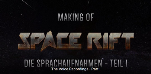 VR Space Adventure Space Rift - Episode 1: The Voices behind the Characters