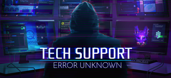 "AWARD-WINNING ADVENTURE ""TECH SUPPORT: ERROR UNKNOWN"" OUT TODAY"