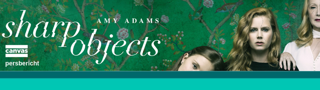 Nieuwe fictie op Canvas: Sharp Objects