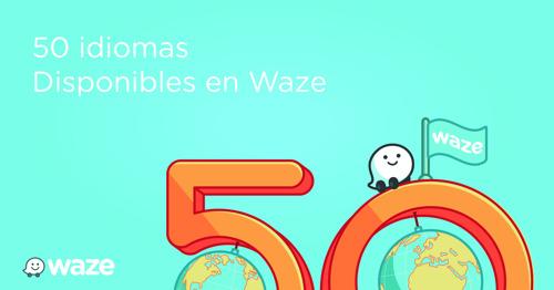 Waze ya tiene más de 50 idiomas para tu elección