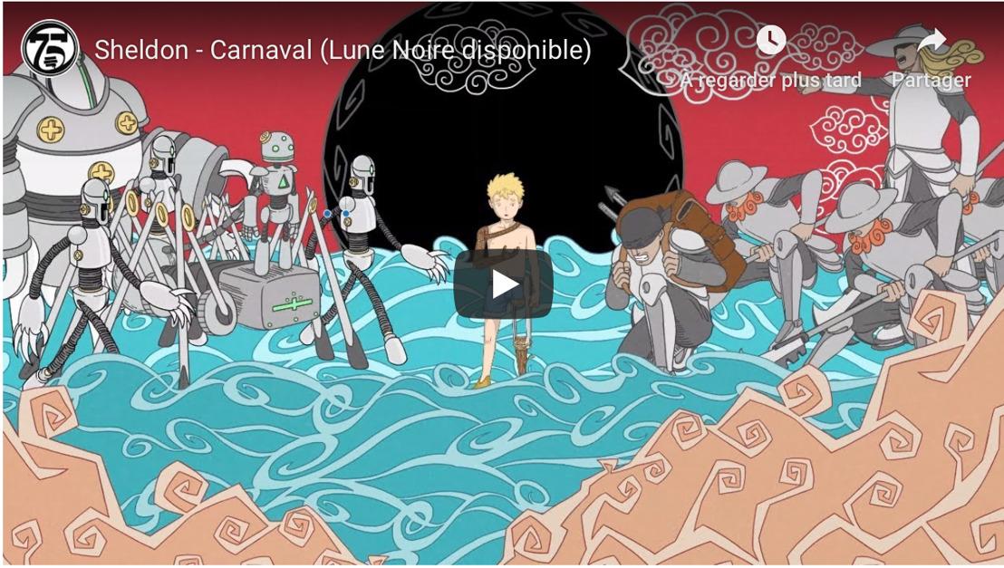 """SHELDON : (75e Session) présente l'incroyable clip de """"Carnaval"""""""