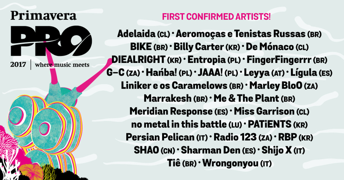 Primavera Pro 2017 Reveals The First 29 Artists In Its Programme of Showcases