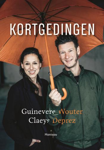 'Kortgedingen', Wouter Deprez en Guinevere Claeys over de grote waan van de dag