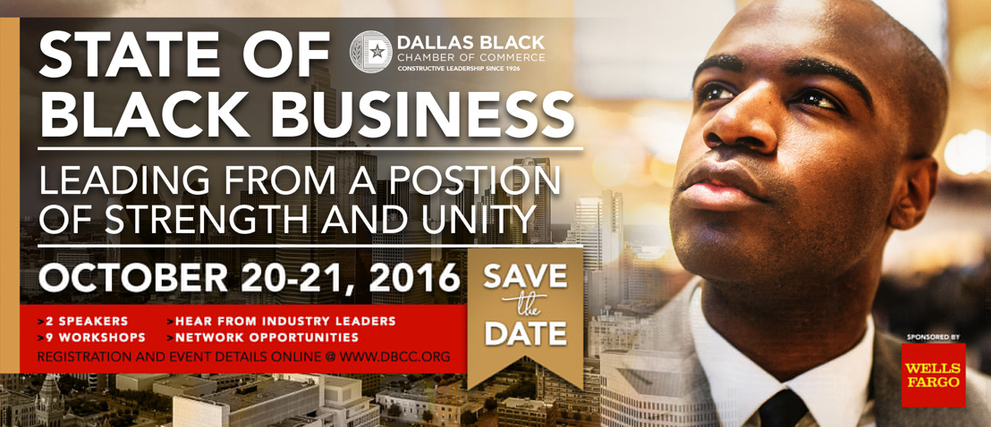 Dallas Black Chamber of Commerce Presents the 3rd Annual State of Black Business Forum Sponsored by Wells Fargo
