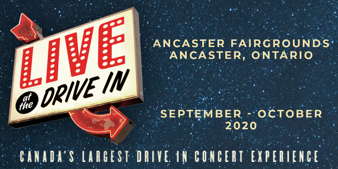 Canada's Largest Drive-In Concert Experience 'Live At The Drive-In' Launches September 25
