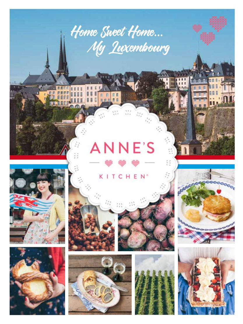"""Anne's Kitchen """"Home Sweet Home...My Luxembourg"""""""