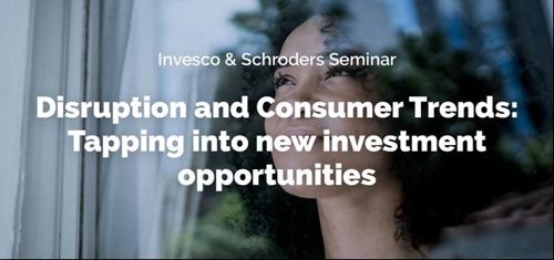 Schroders uitnodiging : Online seminar Disruptie en consumententrends, 7 september 2021