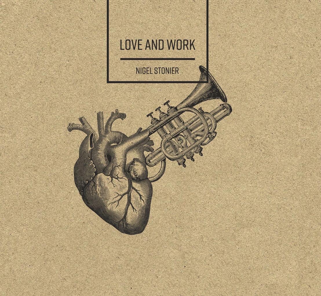 Nigel Stonier - Love & Work (album cover)