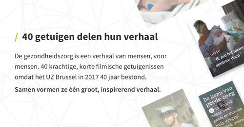 40 getuigen over het UZ Brussel en de samenleving in 2017
