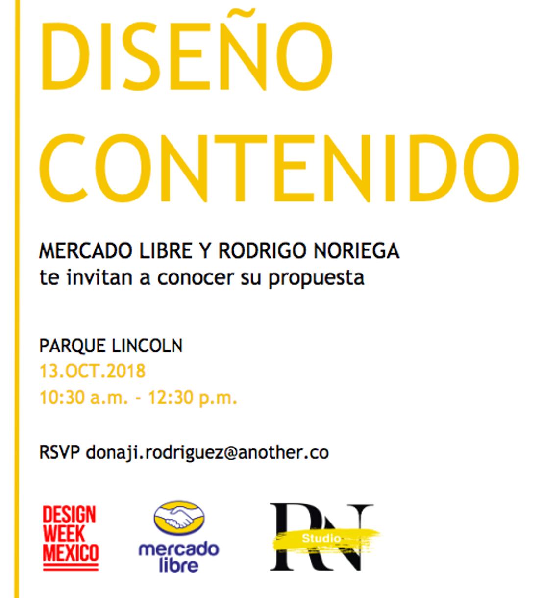 Mercado Libre y Rodrigo Noriega en Diseño Contenido este sábado