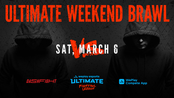 Preview: WePlay Esports and DashFight present Ultimate Weekend Brawl