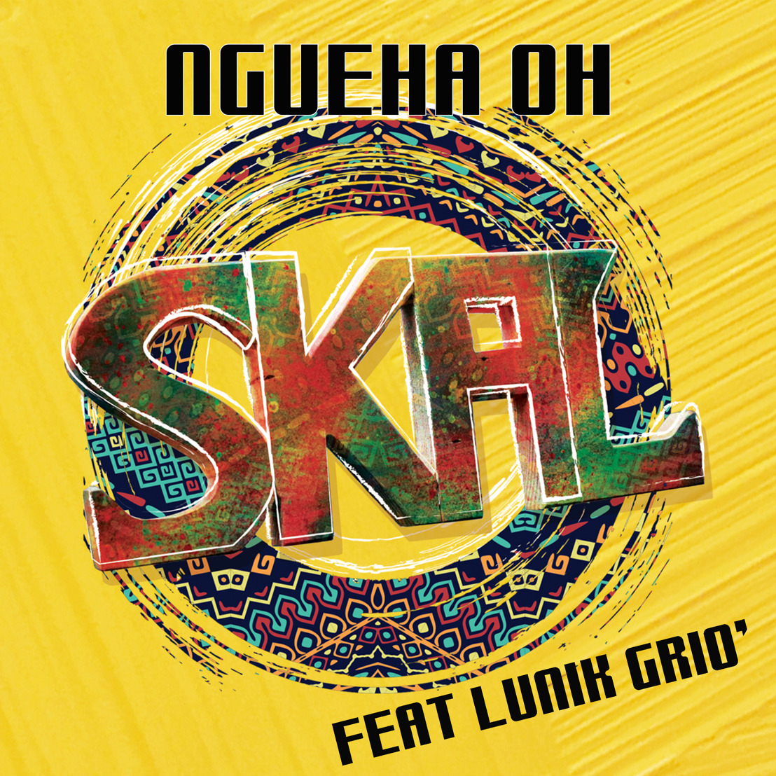 "SKAL sort son nouveau single ""Ngueha oh"" !"