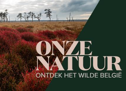 Onze Natuur: ontdek het wilde België.