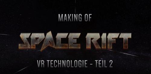 VR-Weltraumabenteuer Space Rift - Episode 1: Der Spieler soll frei sein!