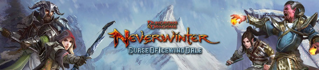 Neverwinter: Curse of Icewind Dale disponibile da oggi!