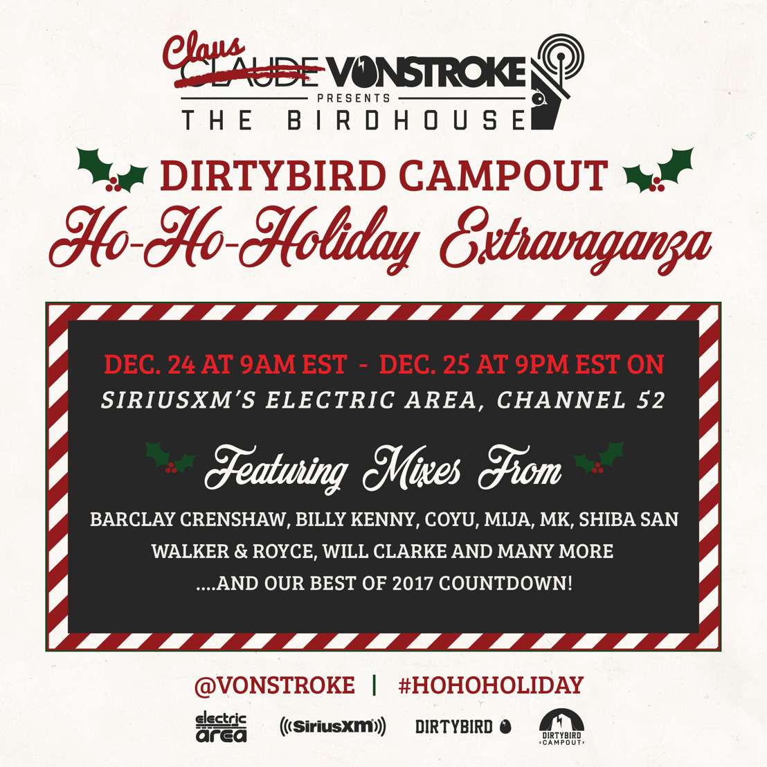 Claus VonStroke's Birdhouse Presents DIRTYBIRD Campout's Ho-Ho-Holiday Extravaganza On SiriusXM's Electric Area (CH 52) Dec 24- Dec 26th + DBC East Activities Announced