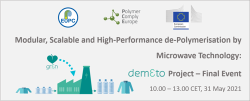 Preview: DEMETO: Modular, Scalable and High-Performance De-Polymerisation by Microwave Technology – Final Event – Virtual Conference