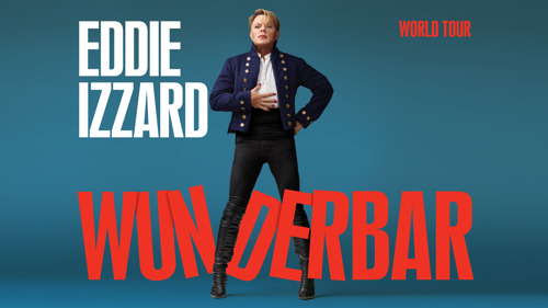 Eddie Izzard adds Belgian stops to his newest world comedytour!