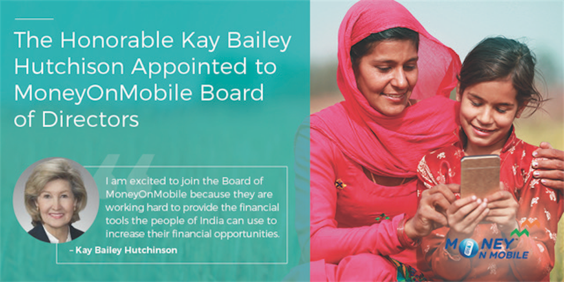 The Honorable Kay Bailey Hutchison Appointed to MoneyOnMobile Board of Directors